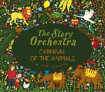 Cover-Bild zu Flint, Katy: The Story Orchestra: Carnival of the Animals