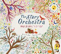 Cover-Bild zu Courtney-Tickle, Jessica (Illustr.): The Story Orchestra: Four Seasons in One Day