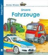 Cover-Bild zu Klose, Petra: Unkaputtbar 2: Erstes Wissen: Unsere Fahrzeuge