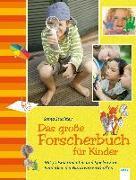 Cover-Bild zu Stuchtey, Sonja: Das große Forscherbuch für Kinder