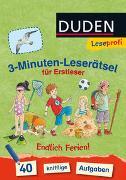 Cover-Bild zu Moll, Susanna: Duden Leseprofi - 3-Minuten-Leserätsel für Erstleser: Endlich Ferien!