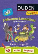 Cover-Bild zu Moll, Susanna: Duden Leseprofi - 3-Minuten-Leserätsel für Erstleser: Einfach magisch