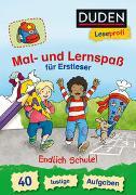 Cover-Bild zu Nahrgang, Frauke: Duden Leseprofi - Mal- und Lernspaß für Erstleser. Endlich Schule!
