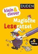 Cover-Bild zu Nahrgang, Frauke: Duden: klein & clever: Magische Leserätsel