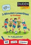 Cover-Bild zu Moll, Susanna: Duden Leseprofi - 3-Minuten-Leserätsel für Erstleser: Im Fußballfieber