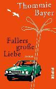 Cover-Bild zu Bayer, Thommie: Fallers große Liebe (eBook)