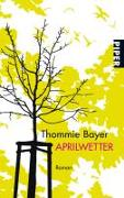 Cover-Bild zu Bayer, Thommie: Aprilwetter