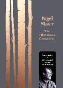 Cover-Bild zu Slater, Nigel: Christmas Chronicles: Notes, stories & 100 essential recipes for midwinter (eBook)