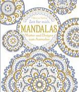 Cover-Bild zu Bone, Emily: Zeit für mich: Mandalas - Muster und Designs zum Ausmalen