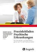 Cover-Bild zu Dietrich, Detlef E. (Hrsg.): Praxisleitfaden Psychische Erkrankungen