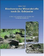 Cover-Bild zu Käch, Walter: Biochemische Mineralstoffe nach Dr. Schüssler