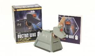 Cover-Bild zu Press, Running: Doctor Who: K-9 Light-and-Sound Figurine and Illustrated Book