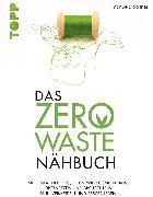 Cover-Bild zu Gaßner, Manuela: Das Zero-Waste-Nähbuch (eBook)