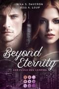 Cover-Bild zu Loup, Jess A.: Beyond Eternity. Der Fluch des Vampirs