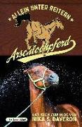 Cover-Bild zu Daveron, Nika S.: Arschlochpferd - Allein unter Reitern
