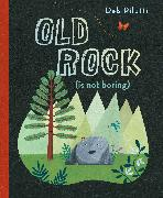 Cover-Bild zu Pilutti, Deb: Old Rock (is not boring)