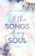Cover-Bild zu Harmon, Amy: All the Songs of my Soul (eBook)