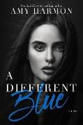 Cover-Bild zu Harmon, Amy: A Different Blue