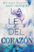 Cover-Bild zu Harmon, Amy: La ley del corazón (eBook)