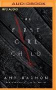 Cover-Bild zu Harmon, Amy: The First Girl Child