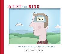 Cover-Bild zu Johnstone, Matthew: Quiet the Mind