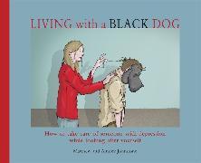 Cover-Bild zu Johnstone, Matthew: Living with a Black Dog