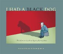 Cover-Bild zu Johnstone, Matthew: I Had a Black Dog