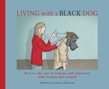 Cover-Bild zu Johnstone, Matthew: Living with a Black Dog (eBook)