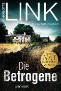 Cover-Bild zu Link, Charlotte: Die Betrogene (eBook)