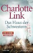 Cover-Bild zu Link, Charlotte: Das Haus der Schwestern