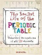 Cover-Bild zu Still, Ben: The Secret Life of the Periodic Table