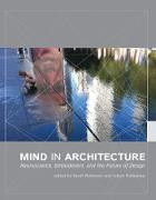 Cover-Bild zu Robinson, Sarah (Hrsg.): Mind in Architecture (eBook)