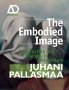 Cover-Bild zu Pallasmaa, Juhani: The Embodied Image