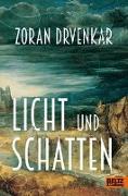 Cover-Bild zu Drvenkar, Zoran: Licht und Schatten