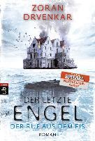 Cover-Bild zu Drvenkar, Zoran: Der letzte Engel - Der Ruf aus dem Eis