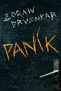 Cover-Bild zu Drvenkar, Zoran: Panik (eBook)
