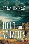 Cover-Bild zu Drvenkar, Zoran: Licht und Schatten (eBook)