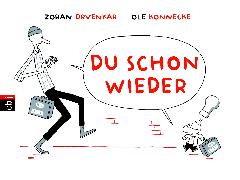 Cover-Bild zu Drvenkar, Zoran: Du schon wieder (eBook)