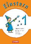 Cover-Bild zu Bauer, Roland: Einstern, Mathematik, Ausgabe 2010, Band 1, Die Zahlen von 1 bis 6 - Geometrie, Themenheft 1