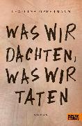 Cover-Bild zu Oppermann, Lea-Lina: Was wir dachten, was wir taten (eBook)