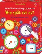 Cover-Bild zu Robson, Kirsteen: Meine Wisch-und-weg-Lernkarten: Wie spät ist es?
