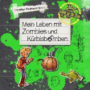 Cover-Bild zu Tielmann, Christian: School of the dead 1: Mein Leben mit Zombies und Kürbisbomben (Audio Download)