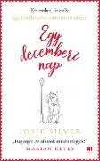 Cover-Bild zu Silver, Josie: Egy decemberi nap (eBook)