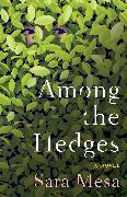 Cover-Bild zu Mesa, Sara: Among the Hedges
