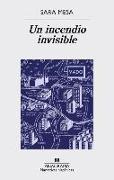 Cover-Bild zu Mesa, Sara: Un Incendio Invisible
