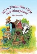 Cover-Bild zu Nordqvist, Sven: When Findus was little and Disappeared (eBook)