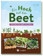 Cover-Bild zu Pöppelmann, Christa: Ein Hoch auf das Beet