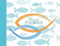 Cover-Bild zu Pöppelmann, Christa: Meine Erstkommunion - Eintragealbum