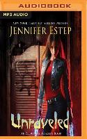 Cover-Bild zu Estep, Jennifer: UNRAVELED M
