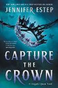 Cover-Bild zu Estep, Jennifer: Capture the Crown (eBook)